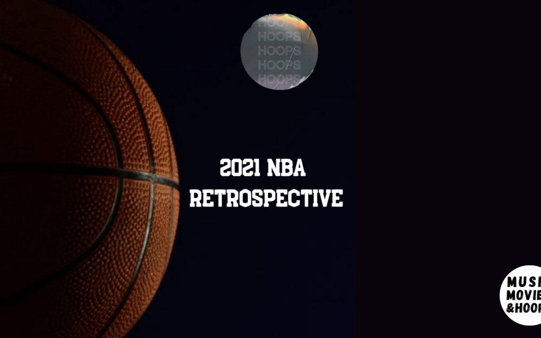 *2021* NBA Season Retrospective