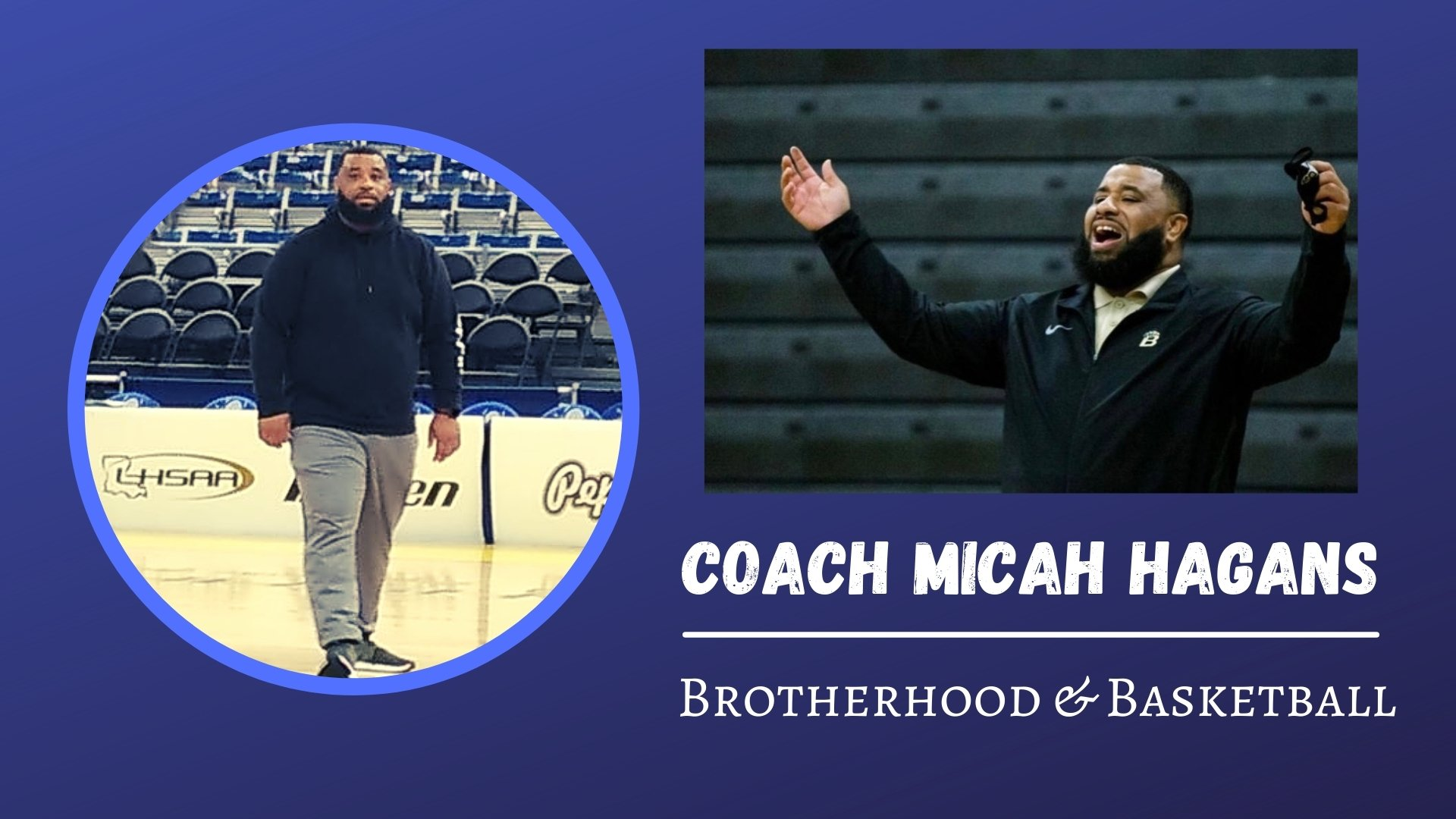 MMH Interviews | Coach Micah Hagans