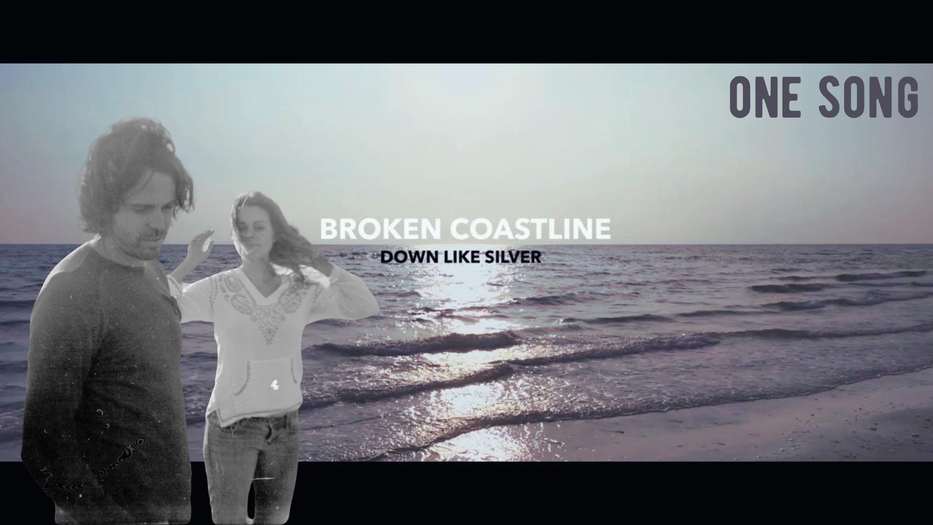 "One Song | Down Like Silver's ""Broken Coastline"""
