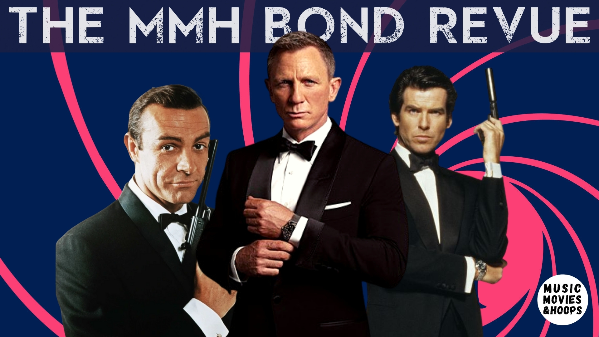 Before No Time To Die – A Few Bond Favorites